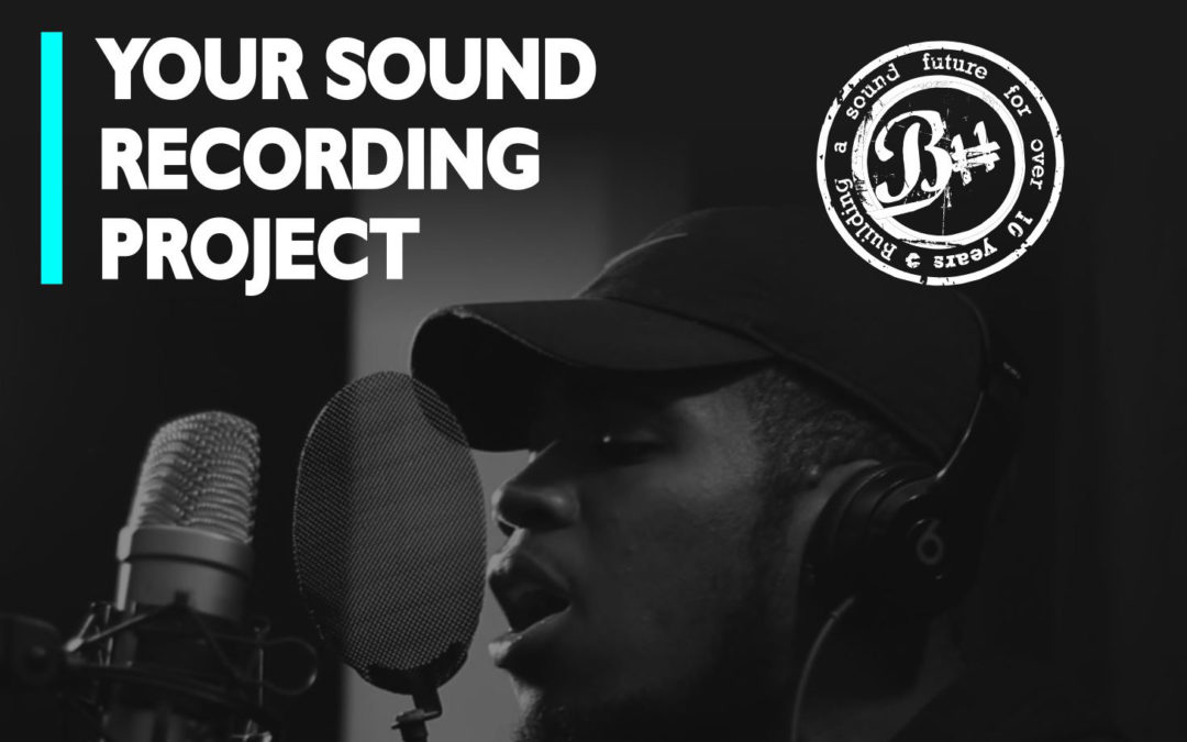 Your Sound Recording Project